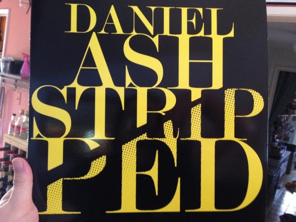 Daniel Ash: Stripped