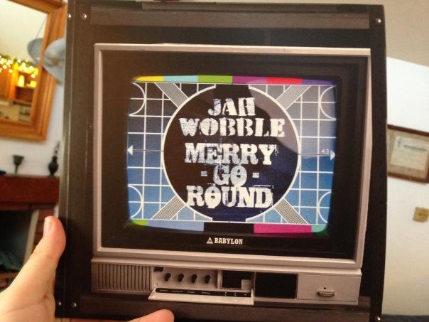 Jah Wobble: Merry Go Round